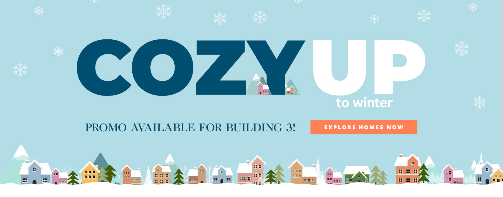 Cozy up to winter promo graphic